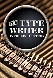 The Typewriter (In the 21st Century) Poster