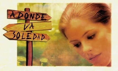 A donde va Soledad by