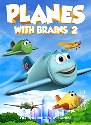 Planes with Brains 2 (2018)