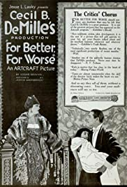 For Better, for Worse(1919) Poster - Movie Forum, Cast, Reviews