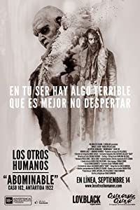 English movies downloads Los Otros Humanos: Abominable by none [720pixels]