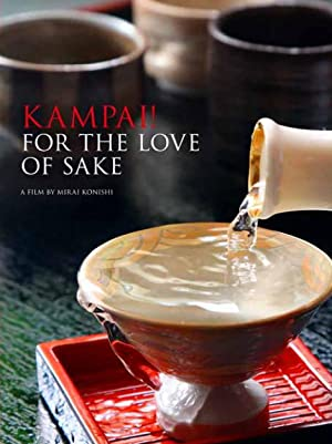 Kampai! For the Love of Sake (2015)
