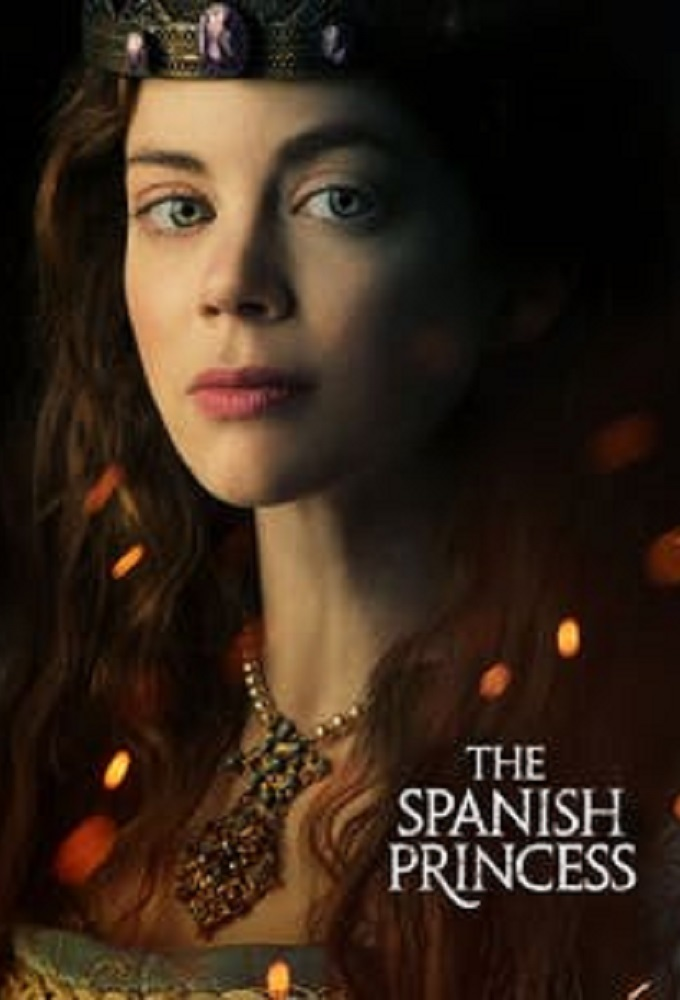 ISPANIJOS PRINCESĖ (1 Sezonas) / THE SPANISH PRINCESS Season 1