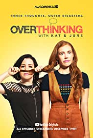 Alexia Dox and Tenea Intriago in Overthinking with Kat & June (2018)