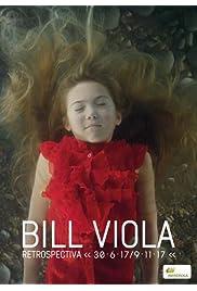Bill Viola: Retrospectiva