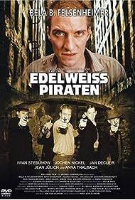 Edelweisspiraten (2005) Poster - Movie Forum, Cast, Reviews