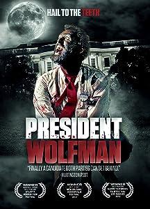 Watch trailer movie President Wolfman [mpg]