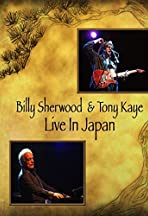 Billy Sherwood and Tony Kaye Live in Japan