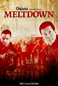 Grimm: Meltdown (2013)