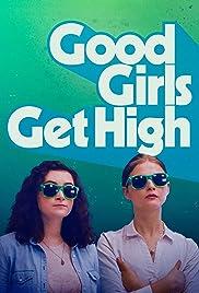 Good Girls Get High (2018) 1080p