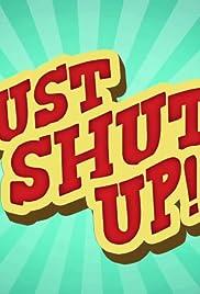 f71f25333562c Just Shut Up! (TV Series 2013– ) - IMDb