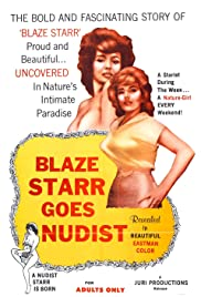 Blaze Starr Goes Nudist (1962) Poster - Movie Forum, Cast, Reviews
