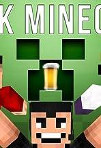 Drunk Minecraft