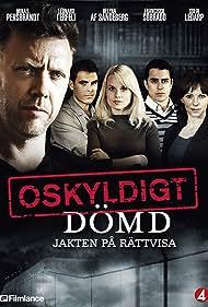Helena Af Sandeberg in Oskyldigt dömd (2008)