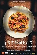 Estu00f4mago - Eine gastronomische Geschichte