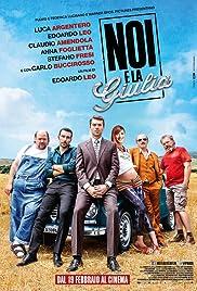Noi e la Giulia(2015) Poster - Movie Forum, Cast, Reviews