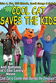 Cool Cat Saves the Kids (2015) Poster - Movie Forum, Cast, Reviews