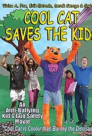 Cool Cat Saves the Kids (2015) film en francais gratuit