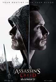 Assassin's Creed (2016) Poster - Movie Forum, Cast, Reviews