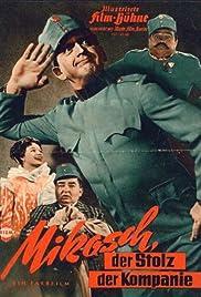 Mikosch, der Stolz der Kompanie(1958) Poster - Movie Forum, Cast, Reviews