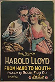 From Hand to Mouth (1919) Poster - Movie Forum, Cast, Reviews