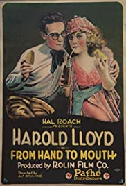 From Hand to Mouth(1919) Poster - Movie Forum, Cast, Reviews