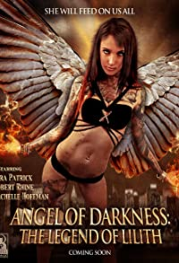 Primary photo for Angel of Darkness: The Legend of Lilith
