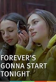 Forever's Gonna Start Tonight Poster