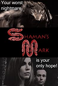 Primary photo for Shaman's Mark