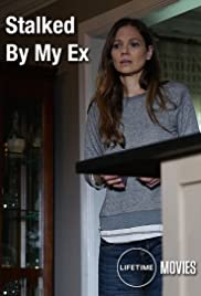 Stalked By My Ex Poster