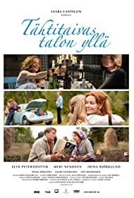 Tähtitaivas talon yllä (2012) Poster - Movie Forum, Cast, Reviews