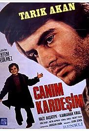 Canim Kardesim(1973) Poster - Movie Forum, Cast, Reviews