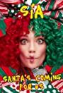 Sia: Santa's Coming for Us (2017) Poster