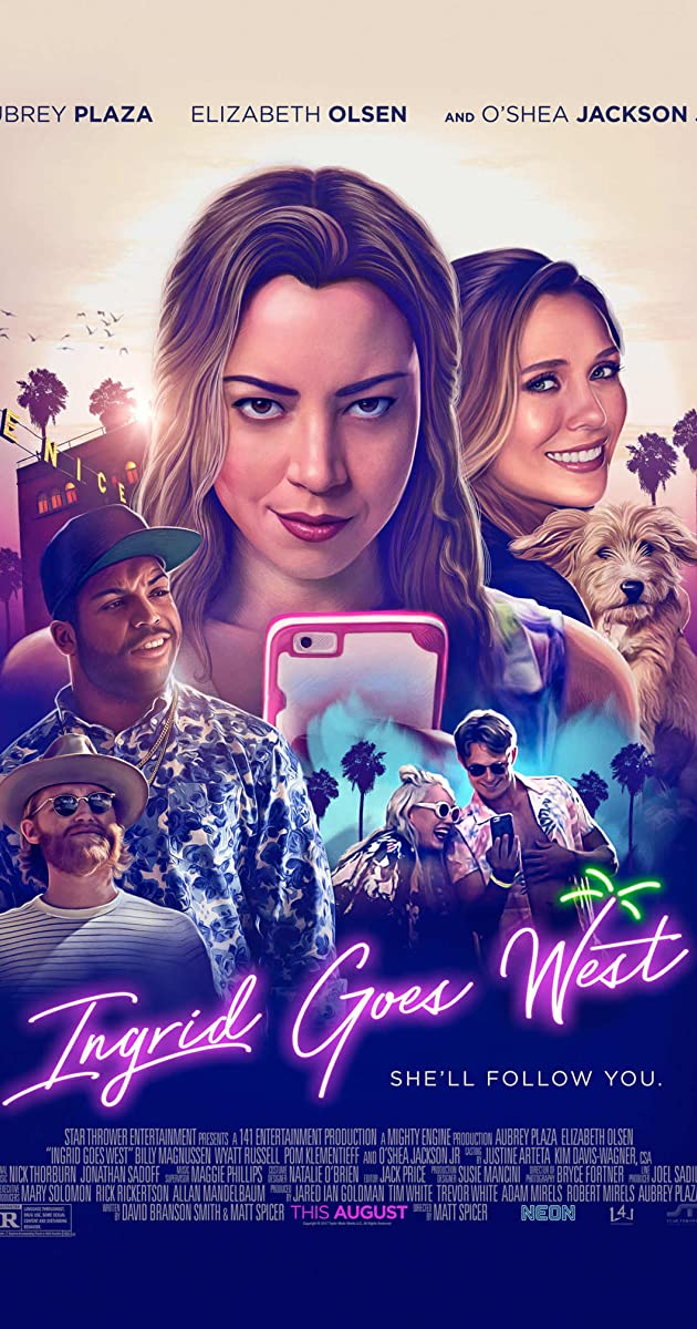 Hot Girls Nổi Loạn - Ingrid Goes West (2017)