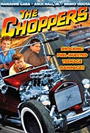 The Choppers (1961) Poster - Movie Forum, Cast, Reviews