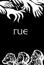 Rue: The Short Film