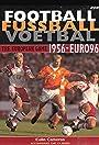 Football Fussball Voetbal