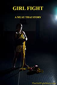 Girl Fight: A Muay Thai Story (2015)