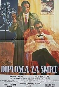 Primary photo for Diploma za smrt