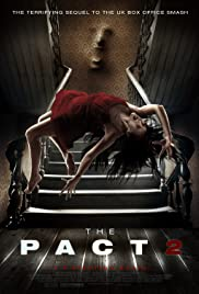 The Pact II (2014) Poster - Movie Forum, Cast, Reviews