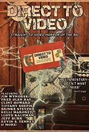 Direct to Video: Straight to Video Horror of the 90s Poster