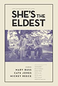 Mickey Reece, Mary Buss, and Cate Jones in She's the Eldest (2020)