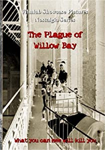 Watch free divx movies The Plague of Willow Bay by [x265]