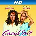 Lea Thompson and Victoria Jackson in Casual Sex? (1988)
