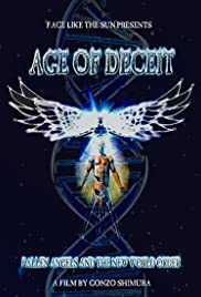 Age of Deceit: Fallen Angels and the New World Order Poster