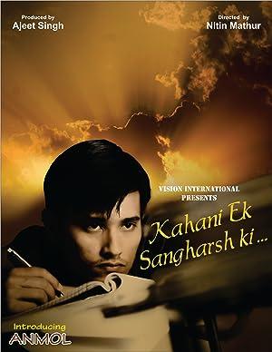 Kahani Ek Sangharsh ki movie, song and  lyrics