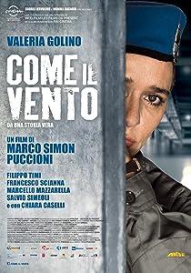 Websites to watch free full movies Come il vento by Silvio Soldini [1280x800]