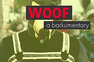 Woof: A Barkumentary