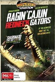 Ragin' Cajun Redneck Gators Poster