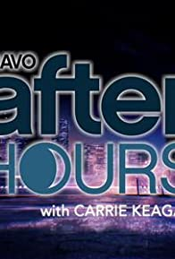 Primary photo for Bravo After Hours with Carrie Keagan